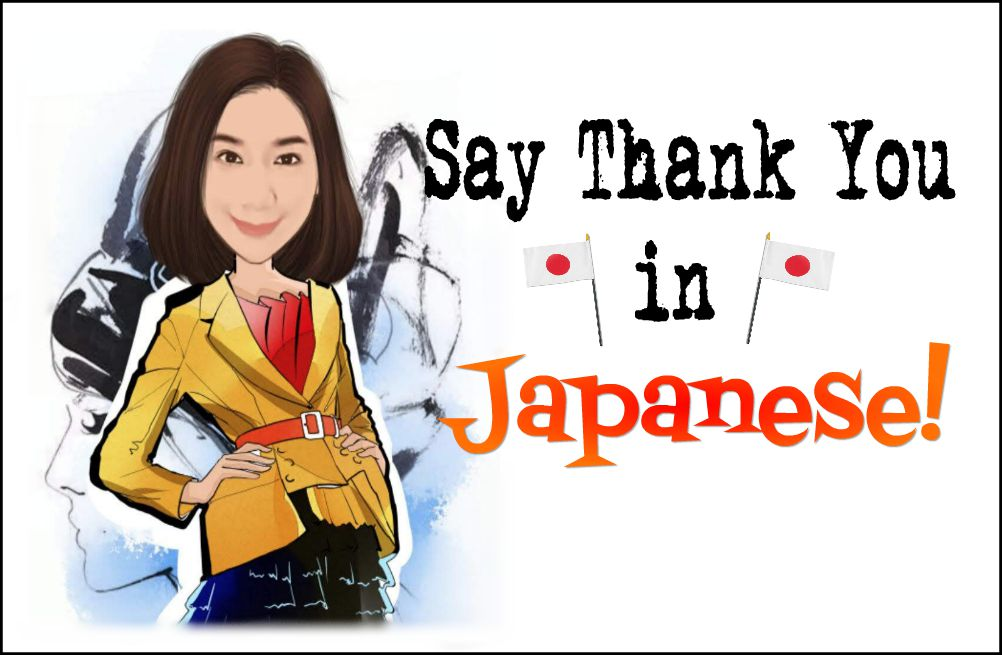 Say Thank You in Japanese!|Gyl Magazine